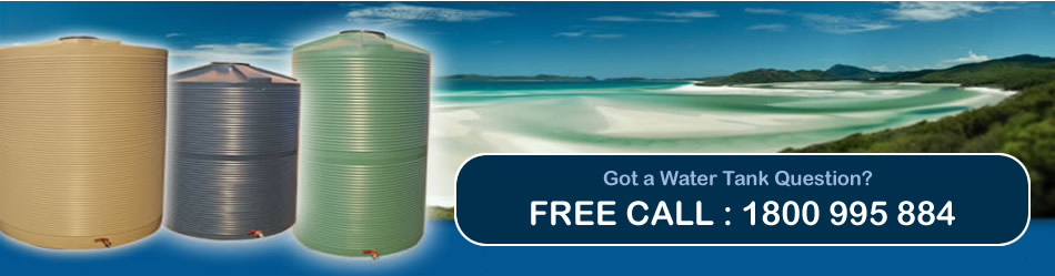 Water Tank Questions? FREE CALL 1800 995 884 - Delivery to all Brisbane Areas